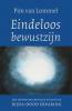 <b>Pim van Lommel</b>,Eindeloos bewustzijn Jubileumeditie