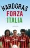 <b>Tijdschrift  Hard Gras</b>,Forza Italia