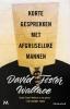 David Foster  Wallace,Korte gesprekken met afgrijselijke mannen