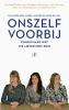 Lisa  Doeland, Naomi  Jacobs, Elize de Mul, ,Onszelf voorbij