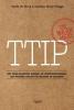 Ferdi  De Ville, Gabriel  Siles-Brügge,De waarheid over het Trans-Atlantisch Handels- en Investeringsverdrag