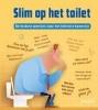 Ton  Tyberg,Slim op het toilet
