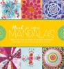<b>Marisa  Edghill, Louise  Gale, Alyssa  Stokes, Andrea  Thompson</b>,Maak je eigen Mandala`s