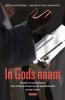 <b>Henk  Langenberg</b>,In Godsnaam