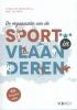 Veerle de Bosscher, Paul de Knop,De organisatie van de sport in Vlaanderen