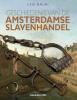 Leo  Balai,Geschiedenis van de Amsterdamse slavenhandel