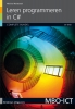 <b>Michiel  Rotteveel</b>,Leren programmeren in C#, complete bundel