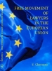 S.  Claessens,Free movement of lawyers in the European Union