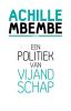 Achille  Mbembe,Een politiek van vijandschap