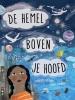<b>Charlotte  Guillain, Yuval  Zommer</b>,De hemel boven je hoofd