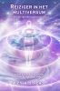 Michael J. Roads,Reiziger in het multiversum