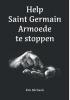 <b>Kim  Michaels</b>,Help Saint Germaint Armoede te stoppen
