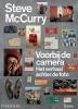 <b>Steve  McCurry</b>,Voorbij de camera
