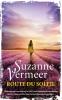 <b>Suzanne  Vermeer</b>,Route du soleil