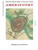 <b>Jaap Evert  Abrahamse</b>,Historische atlas van Amersfoort