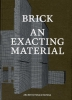 ,<b>Brick an exacting material</b>