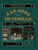 <b>Julien  Merceron</b>,A la mere de famille