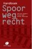 <b>Adriaan  Hagdorn, Viola  Sütö, Andres  Wedzinga</b>,Handboek Spoorwegrecht