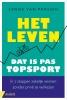 <b>Sanne van Paassen</b>,Het leven, dat is pas topsport