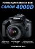 Jeroen  Horlings ,Fotograferen met een Canon 4000D