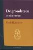 <b>Rudolf  Steiner</b>,De grondsteen en zijn ritmen