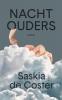 <b>Saskia de Coster</b>,Nachtouders