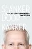 <b>Siebe  Wittebrood</b>,Slanker door Kanker