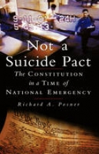 Posner, Richard A. Not a Suicide Pact