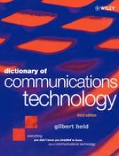 Held, Gilbert Dictionary of Communications Technology