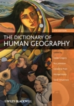 Gregory, Derek The Dictionary of Human Geography