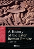 Mitchell, Stephen,A History of the Later Roman Empire, AD 284-641