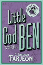 J. Jefferson Farjeon Little God Ben