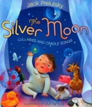 Prelutsky, Jack The Silver Moon