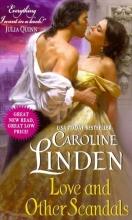 Linden, Caroline Love and Other Scandals
