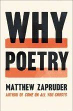 Zapruder, Matthew Why Poetry
