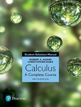 Robert A. Adams,   Christopher Essex Student Solutions Manual for Calculus: A Complete Course, 9/e