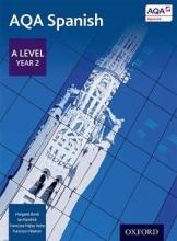 AQA AQA A Level Year 2 Spanish Student Book