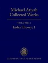 Sir Michael Atiyah Michael Atiyah Collected Works