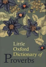 Knowles, Elizabeth Little Oxford Dictionary of Proverbs