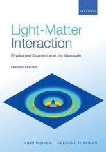 Weiner, John,   Nunes, Frederico Light-Matter Interaction