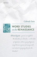 Stein, Gabriele Word Studies in the Renaissance