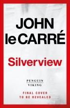 John Le Carré, Silverview