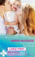 McKenzie, Amber Surgeon`s Baby Secret