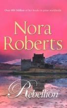 Roberts, Nora Rebellion
