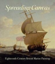 Hughes, Eleanor Spreading Canvas - Eighteenth-Century British Marine Painting