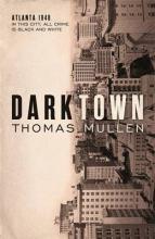 Thomas Mullen Darktown