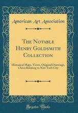Association, American Art Association, A: Notable Henry Goldsmith Collection