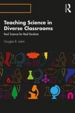 Douglas B. Larkin Teaching Science in Diverse Classrooms