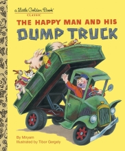 Tibor,Gergely Golden Book Happy Man and His Dump Truck