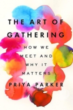 Priya Parker The Art of Gathering